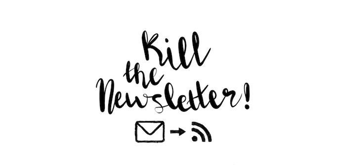 """Kill the Newsletter"" – Kostenloser Online Service zum E-Mail Empfang per Atom-/RSS-Feed"